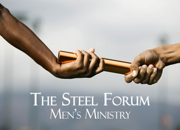 The Steel Forum Men's Fellowship Ministry